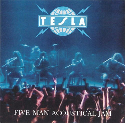 Five Man Acoustical Jam - Tesla | Songs, Reviews, Credits