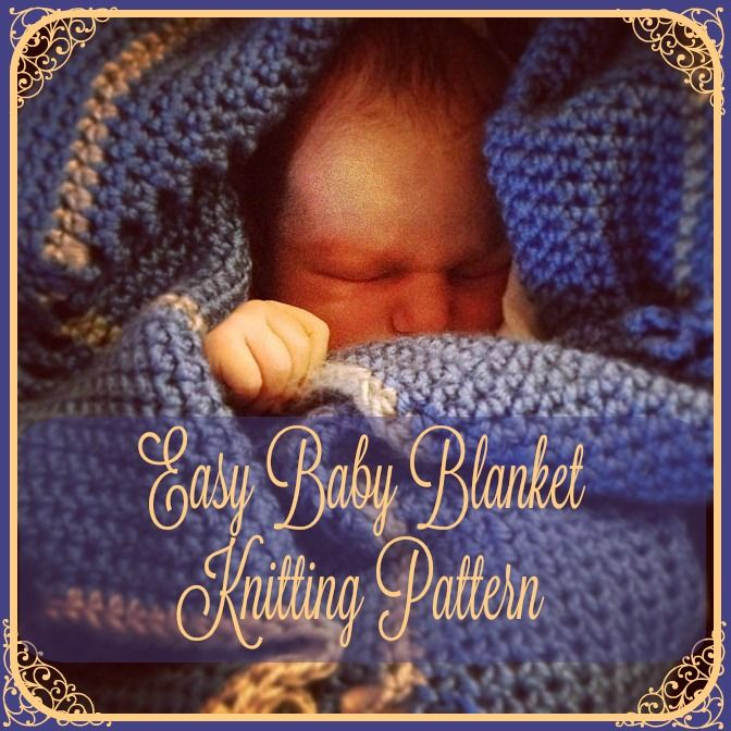 Easy Baby Blanket Knitting Pattern Easy To Learn Easy Baby