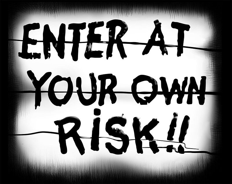 Enter At Your Own Risk Sticker Sticker By Shawnhalldesign For The