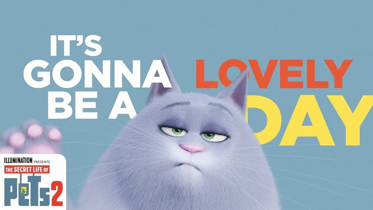 It S Gonna Be A Lovely Day Lyric Video The Secret Life Of Pets