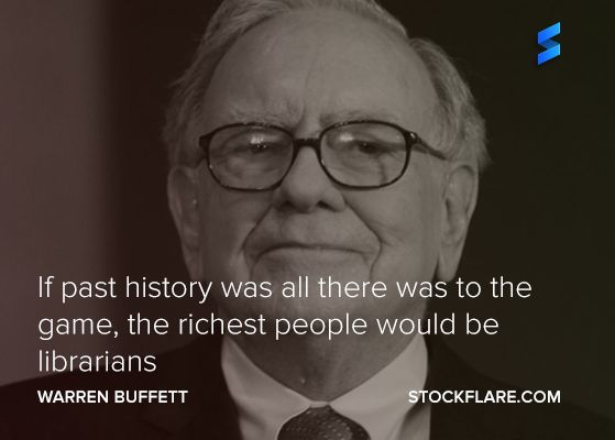 #quote from Warren Buffett.  If past history was all there was to the game, the richest people would be librarians.  So we need to look to the future, but not ignore the past!  #stocks #investing #trading