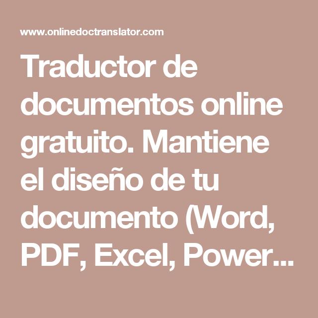 Traductor de documentos online gratuito. Mantiene el diseño de tu documento (Word, PDF, Excel, PowerPoint, OpenOffice, texto)