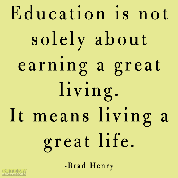 More educationrelated quotes here Words of Wisdom Pinterest Amazing Quotes Related To Life
