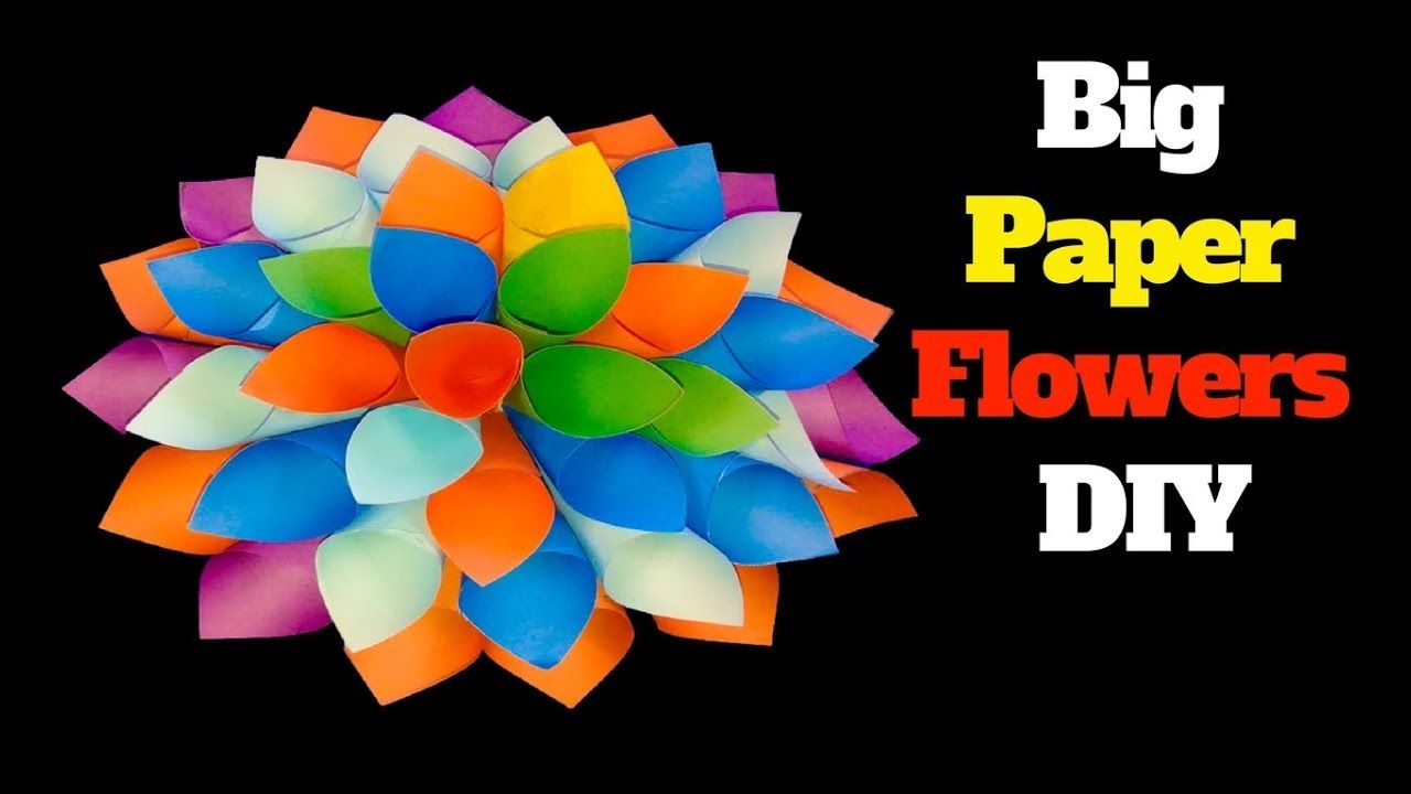 How To Make Big Paper Flowers Diy Big Paper Flowers Making Giant