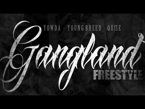 """JESSIE SPENCER: Yowda featuring Young Breed and Quise - """"Gangland"""" (Freestyle)"""