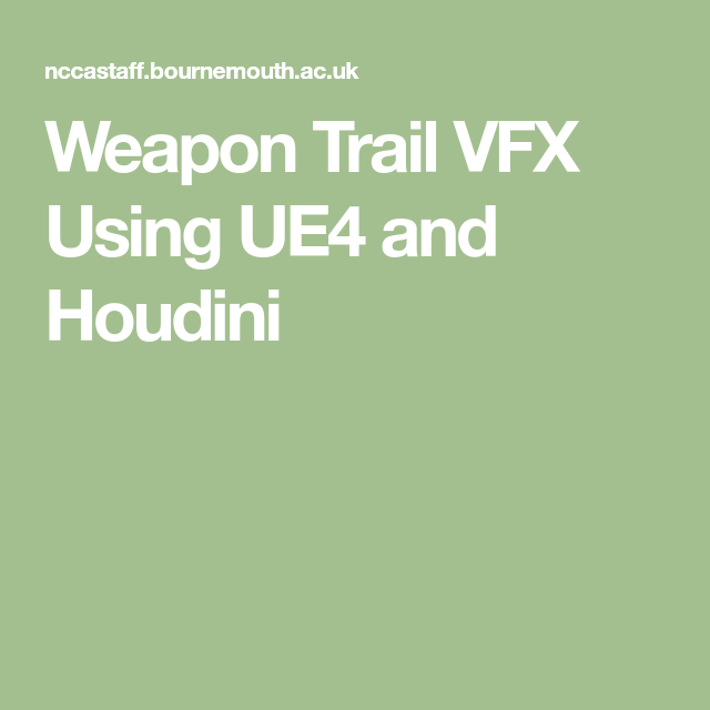 Weapon Trail VFX Using UE4 and Houdini | VFX in 2019 | Editor