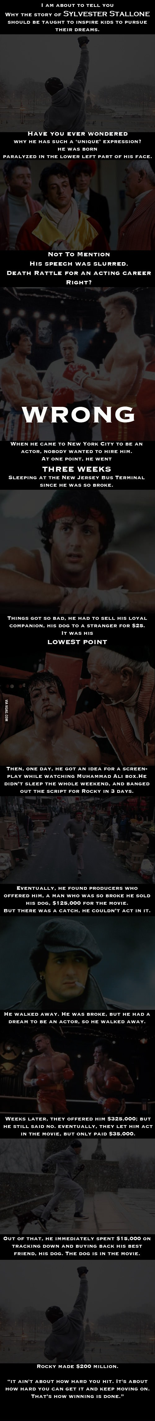 Sylvester Stallone's story should be told to everyone ever.