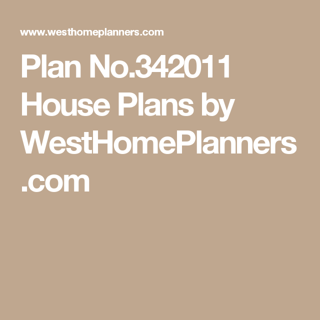 Plan No.342011 House Plans by WestHomePlanners.com