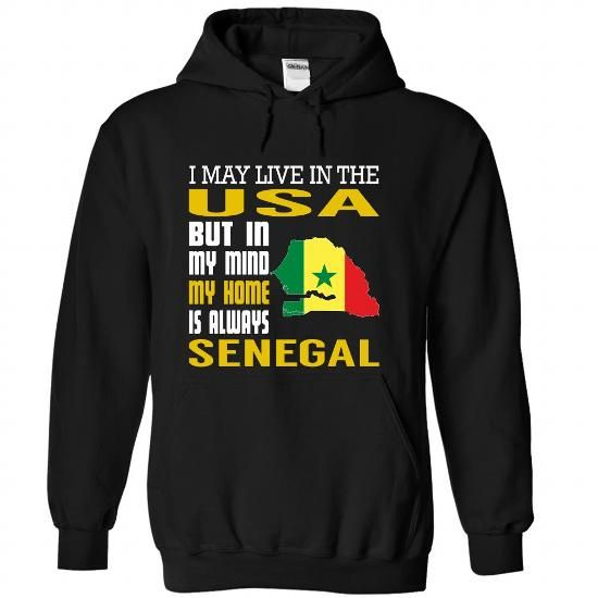 I May Live in The USA But in My Mind My Home is Always  - #gift #gift certificate. GUARANTEE => https://www.sunfrog.com/States/I-May-Live-in-The-USA-But-in-My-Mind-My-Home-is-Always-Senegal-cmwnexsnxb-Black-Hoodie.html?68278