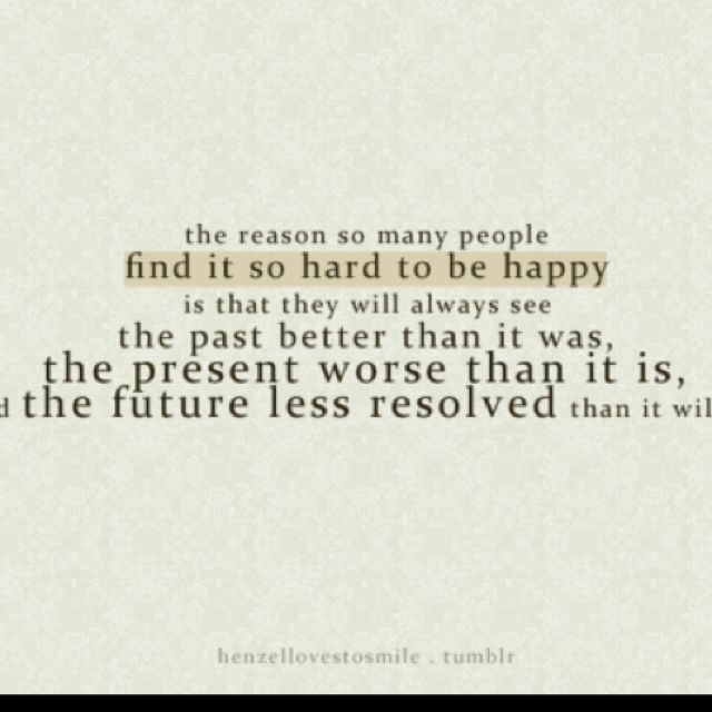 Love this and once you figure out that the past is the past for a reason and there is better to come!!:)