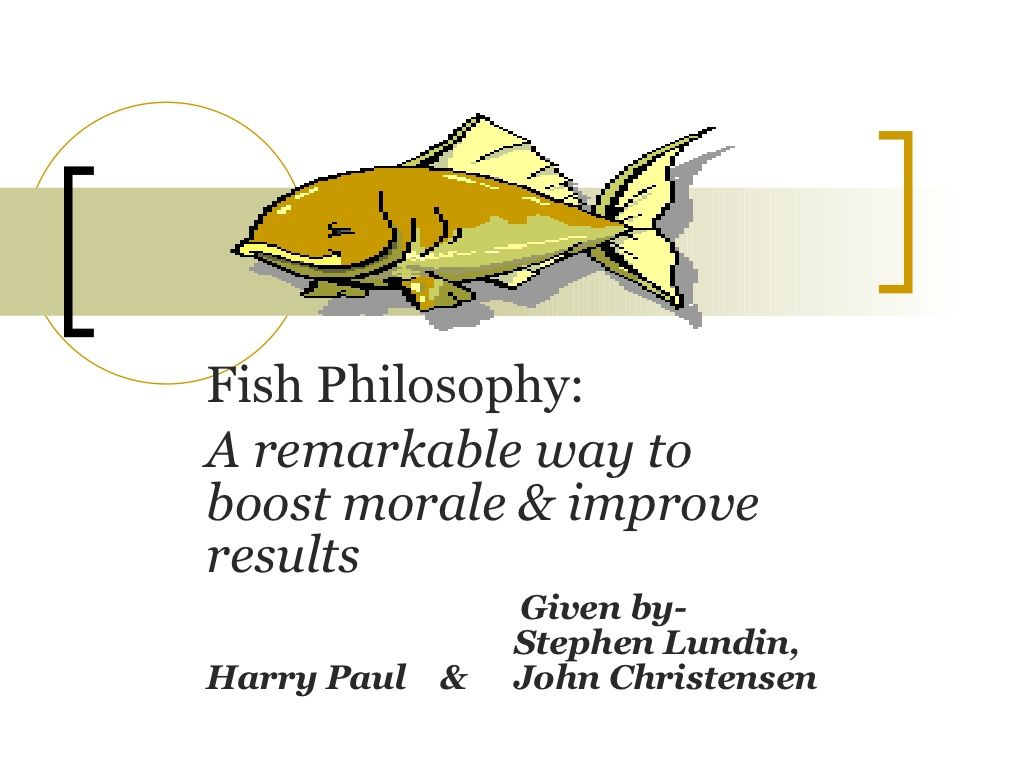 Fish Philosophy Ppt Great For Leadership