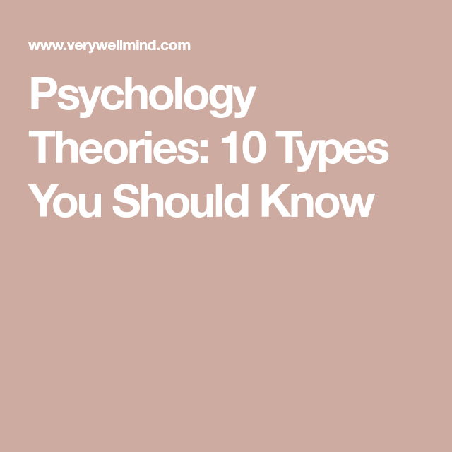 Psychology Theorie 10 Type You Should Know Psychological Theories Question To Ask Potential Dissertation Committee Members