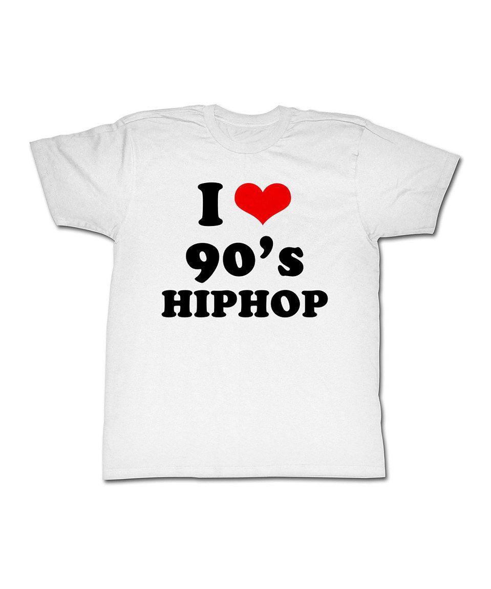 Love this White 'I Love 90's Hip Hop' Tee - Toddler & Kids ...