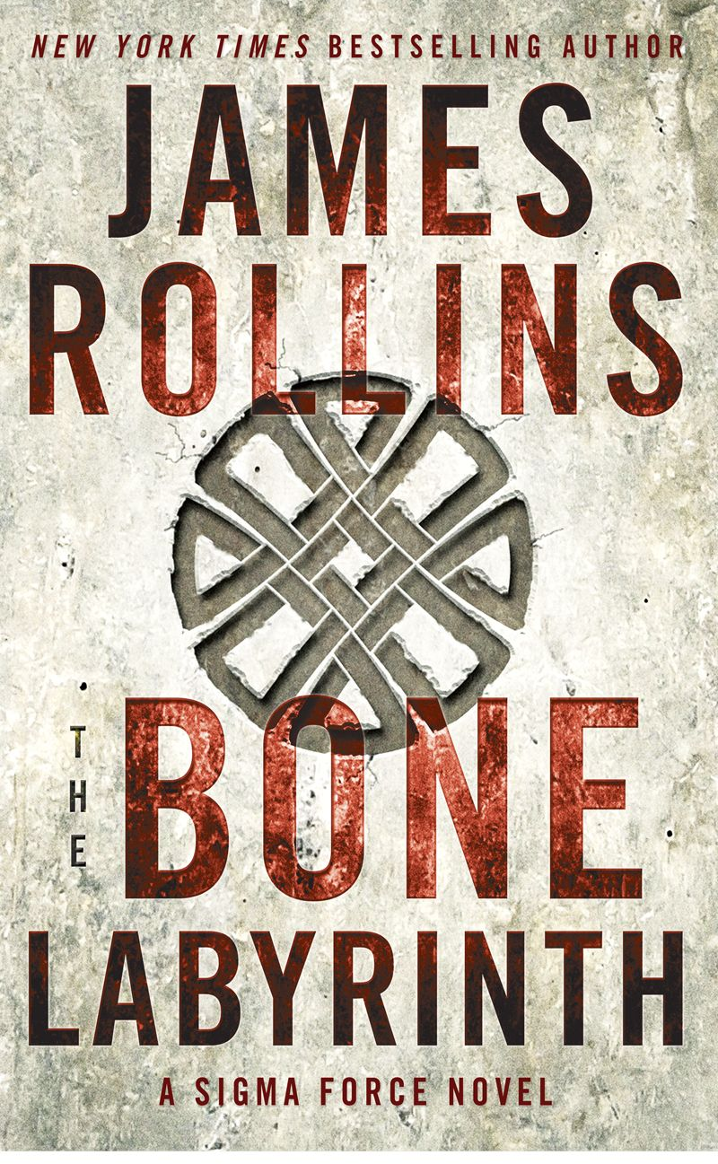The Bone Labyrinth: A Sigma Force Novel (Hardcover). Read the story  description here: http://jamesrollins.com/book/the-bone-labyrinth-a-sigma- force-novel/