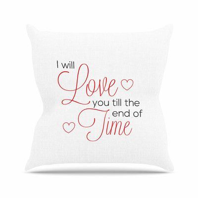 KESS InHouse I Will Love You Throw Pillow Size: 16'' H x 16'' W