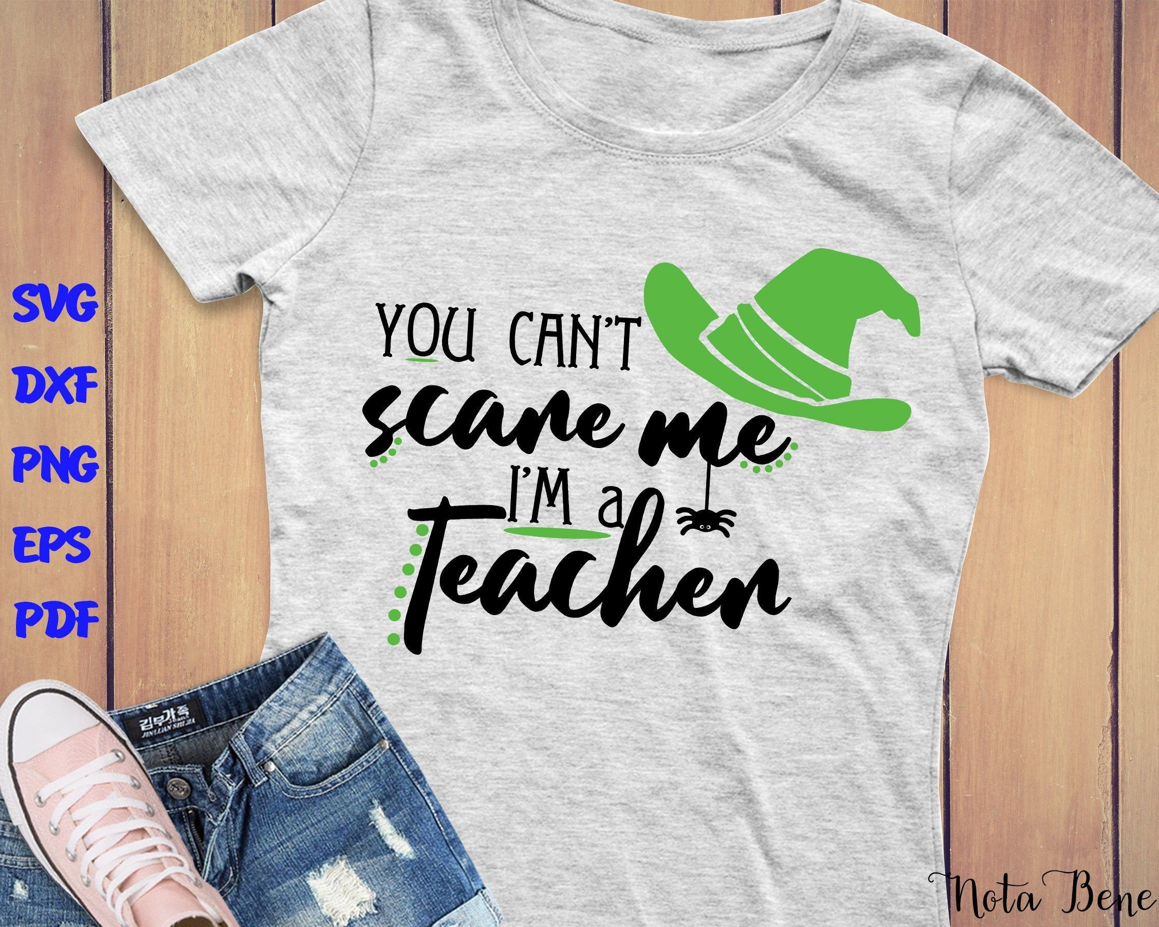 Halloween SVG for Teachers, You can't scare me, I'm a