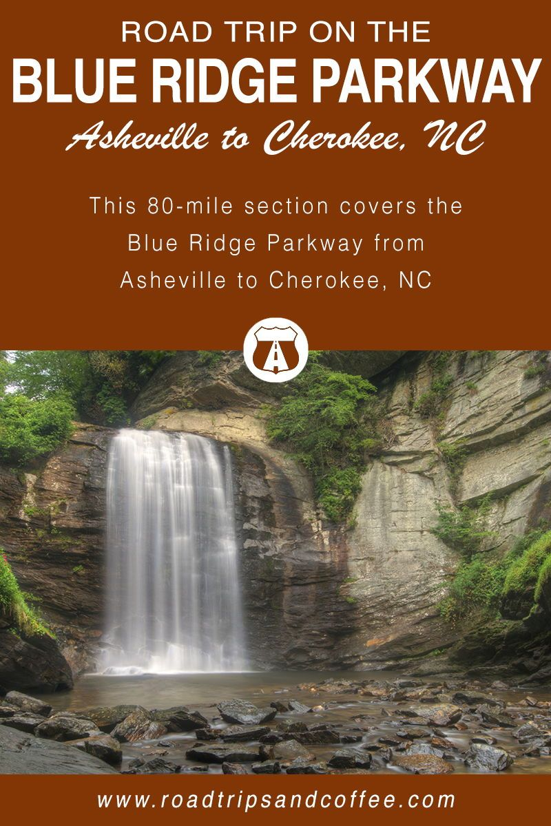 Road Trip on the Blue Ridge Parkway: Asheville to Cherokee, NC