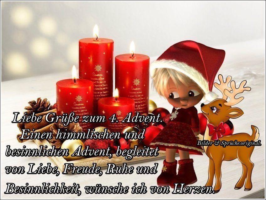 Liebe Grusse Zum 4 Advent Einen Himmlischen Und Besinnlichen Advent Begleitet Von Liebe Freude Ruhe Und Weihnachtskarte Grusse Advents Grusse Vierter Advent