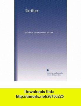 Skrifter (Volume 6) (Danish Edition) Johannes V. Jensen ,   ,  , ASIN: B003Z0CITS , tutorials , pdf , ebook , torrent , downloads , rapidshare , filesonic , hotfile , megaupload , fileserve