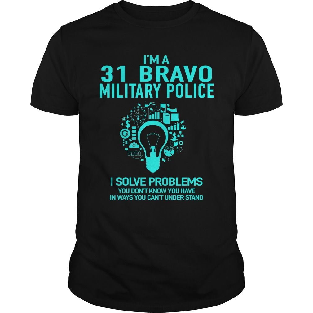 31 BRAVO MILITARY POLICE | Best T-Shirts USA are very happy to make you beutiful - Shirts as unique as you are.