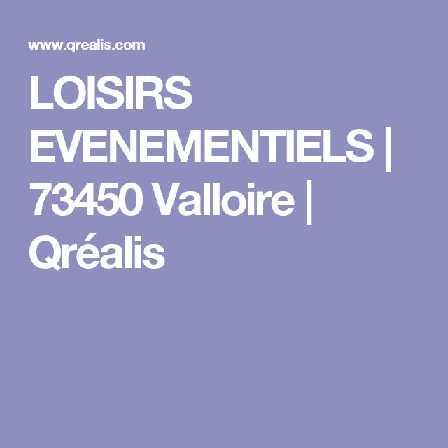 LOISIRS EVENEMENTIELS | 73450 Valloire | Qréalis