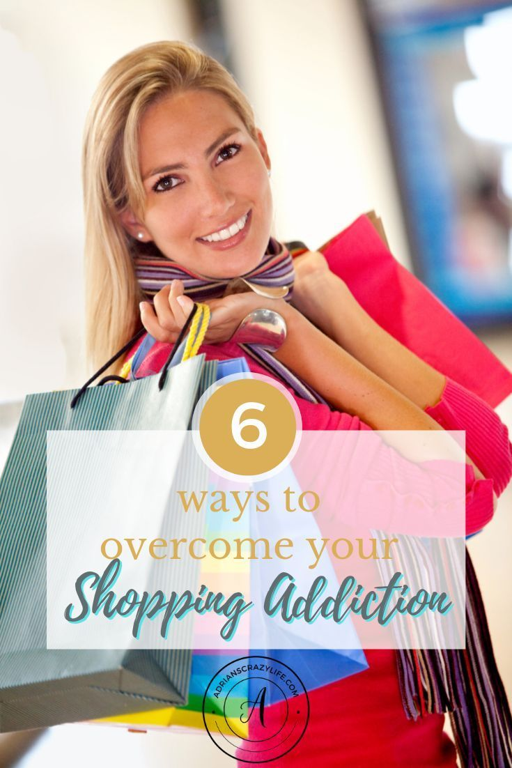 Have a shopping addiction?  Me too!  I've got some tips that will actually HELP you stop unnecessary spending.  #overspending #shoppingaddiction #spendingstrategies #bemoneysmart #frugaltips #getoutofdebt #debtfree #adrianscrazylife