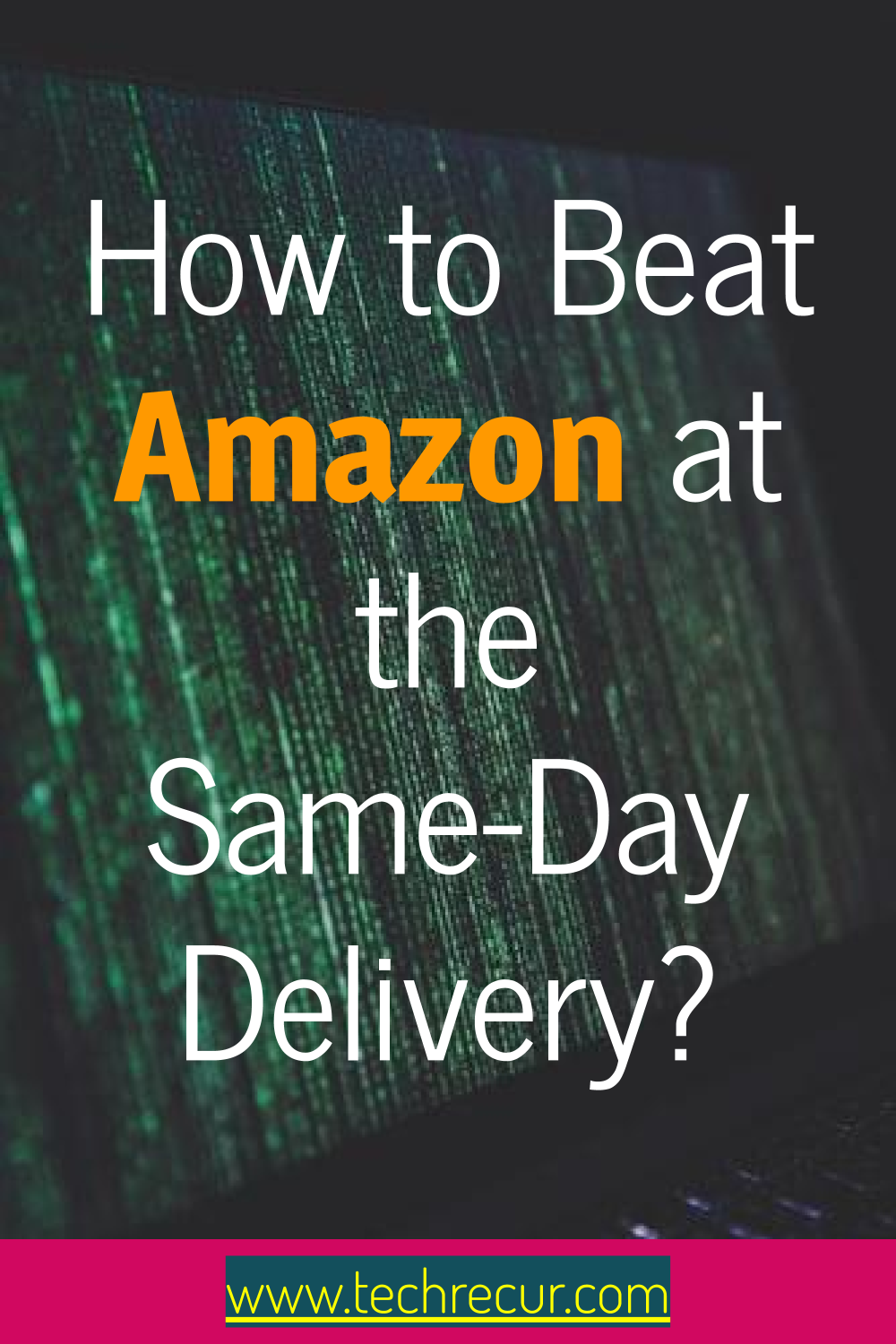 How To Beat Amazon At The Same Day Delivery Internet Marketing Seo Tips Marketing