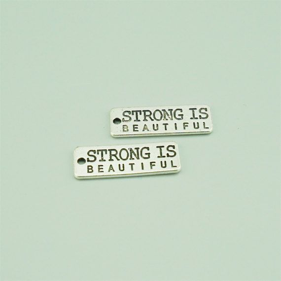 10x28mm Antique Silver Strong Is Beautiful Charm by dreamoffamily
