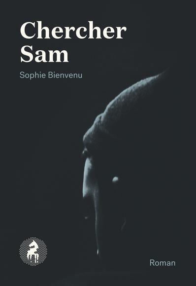Chercher Sam Bienvenu Sophie Archambault Lecture My Books Books