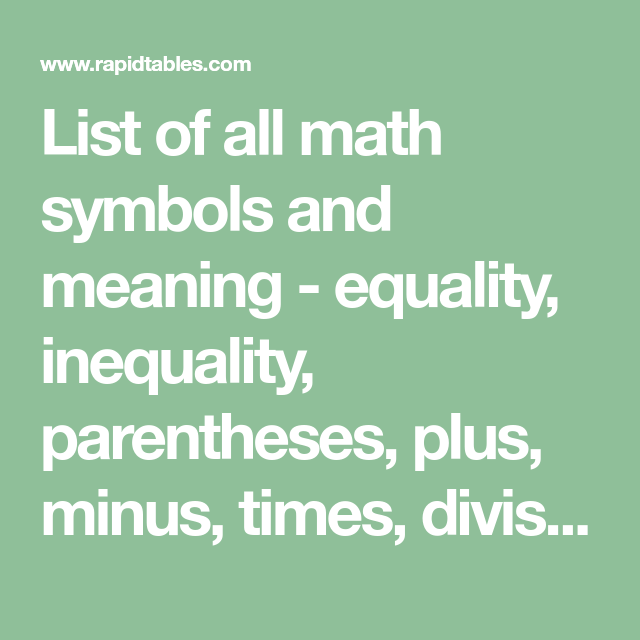 List Of All Math Symbols And Meaning Equality Inequality