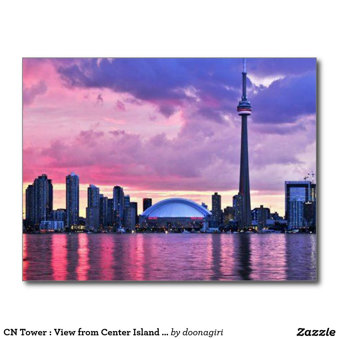 CN Tower : View from Center Island Toronto Postcard