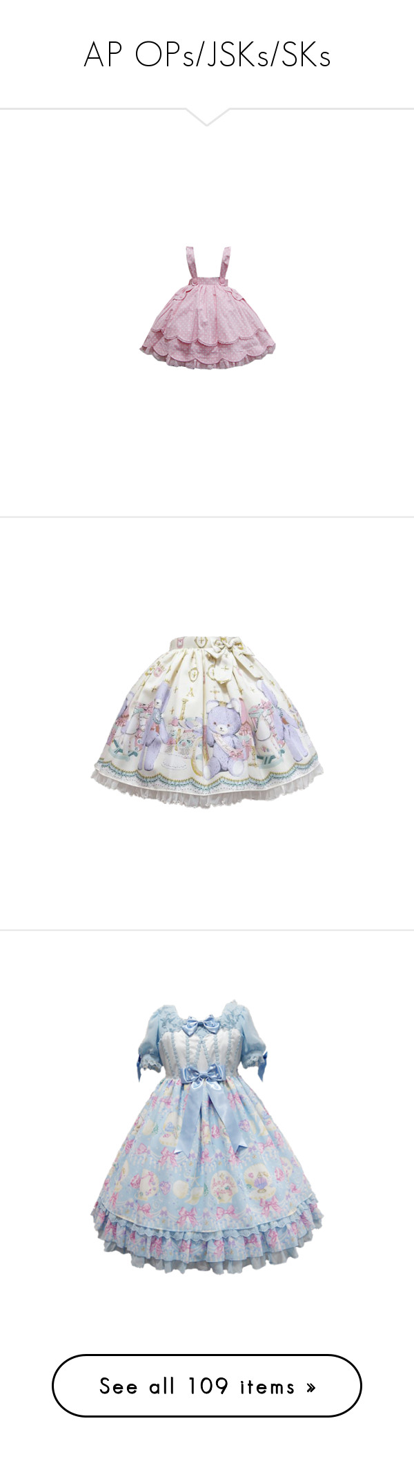 """AP OPs/JSKs/SKs"" by cosmic-sky ❤ liked on Polyvore featuring skirts, dresses, lolita, bottoms, angelic pretty, op, jsk, jumper skirt, lolita op and one piece"