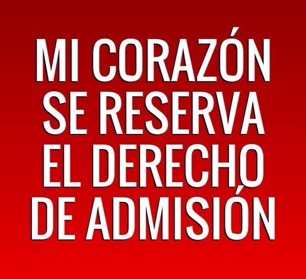 〽️Mi Corazon se reserva el derecho de admisión.