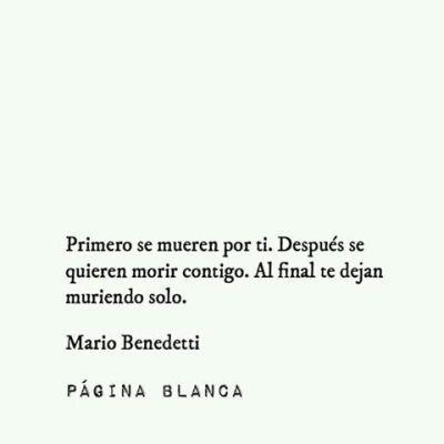 Mario Benedetti Tumblr Palabras Interesantes Frases