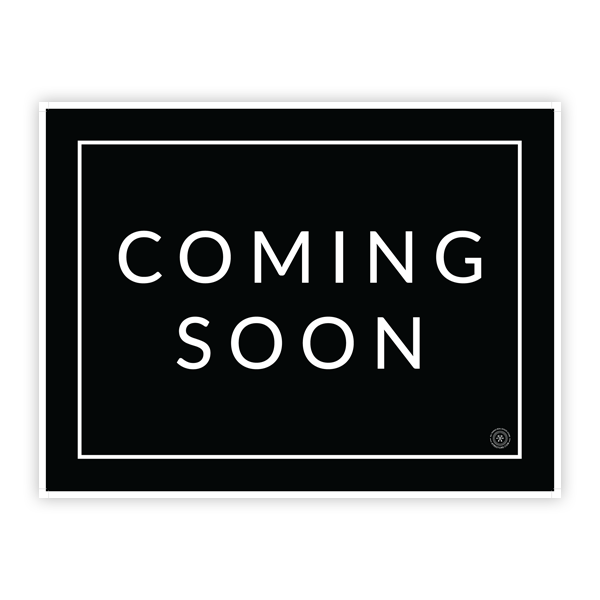 Coming Soon - Minimalist - Yard Sign | Coming soon quotes ...
