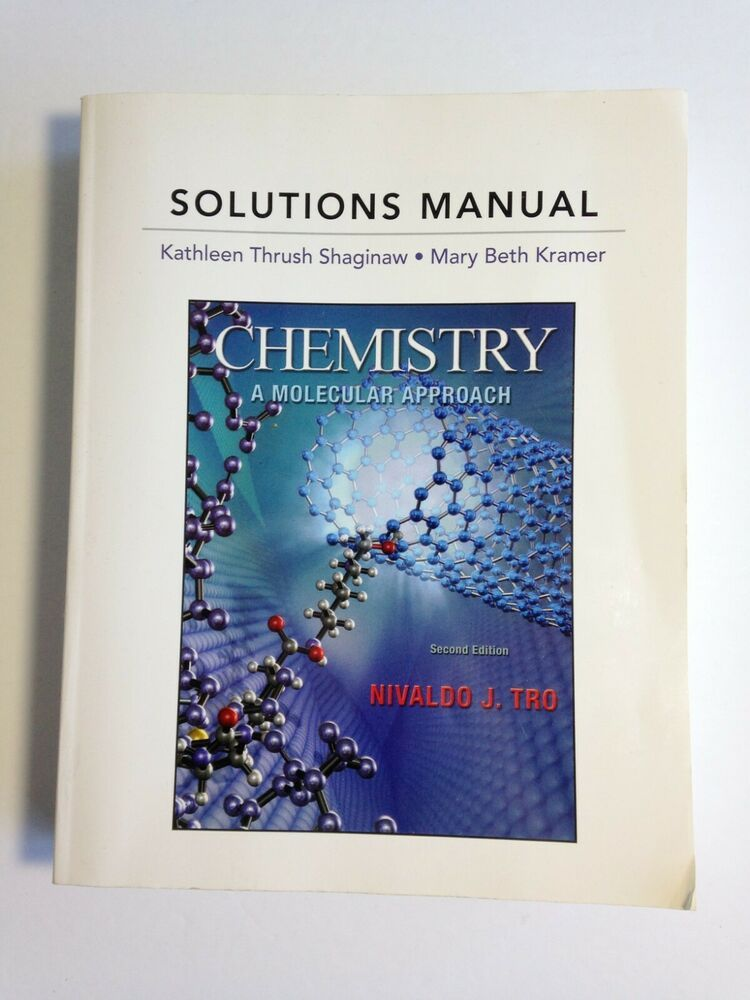 Solutions Manual For Chemistry A Molecular Approach 2nd Edition By Tro 2011 Molecular Chemistry Solutions