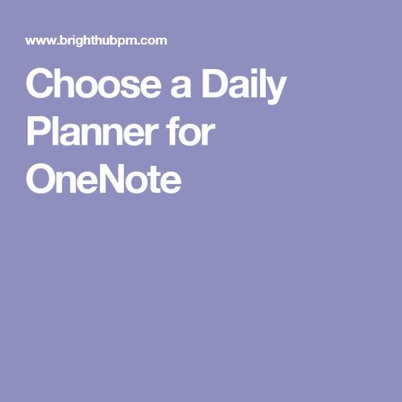 Choose a Daily Planner for OneNote OneNote Pinterest Planners - microsoft daily planner
