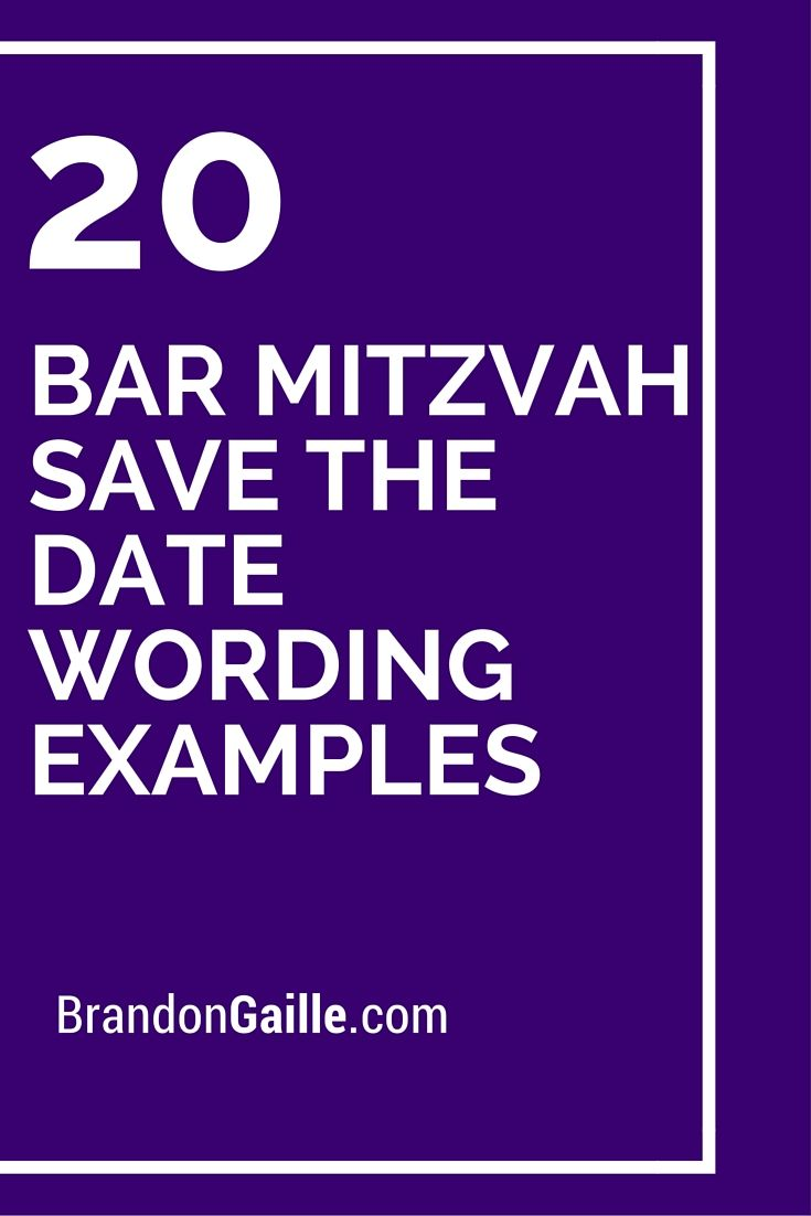 20 Bar Mitzvah Save the Date Wording Examples – Bat Mitzvah Party Invitation Wording