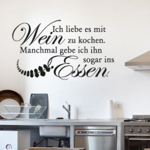 wandtattoo spruch ich liebe es mit wein zu kochen wohn ideen pinterest wandtattoo. Black Bedroom Furniture Sets. Home Design Ideas