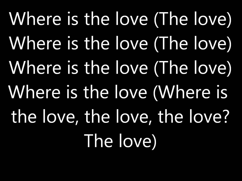 Black Eyed Peas - Where Is The Love? lyrics
