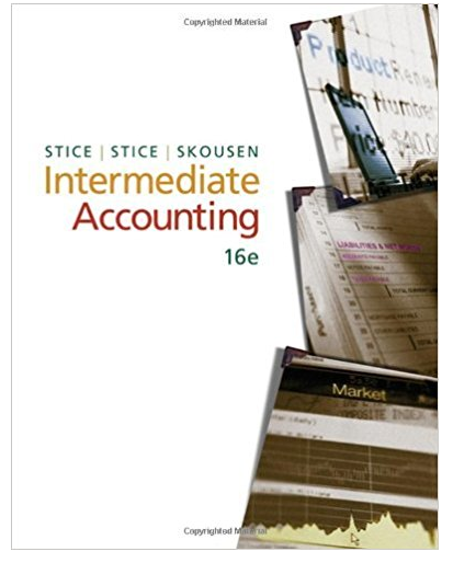 Intermediate Accounting 16th Edition James D Stice Textbook Solutions Accounting Textbook Best Essay Writing Service