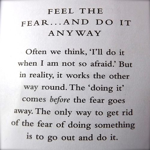 Image result for feel the fear and do it anyway quotes