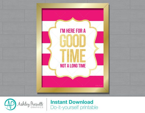 Pink And White Stripe Gold Type 8x10 Im Here For A Good Time Not A