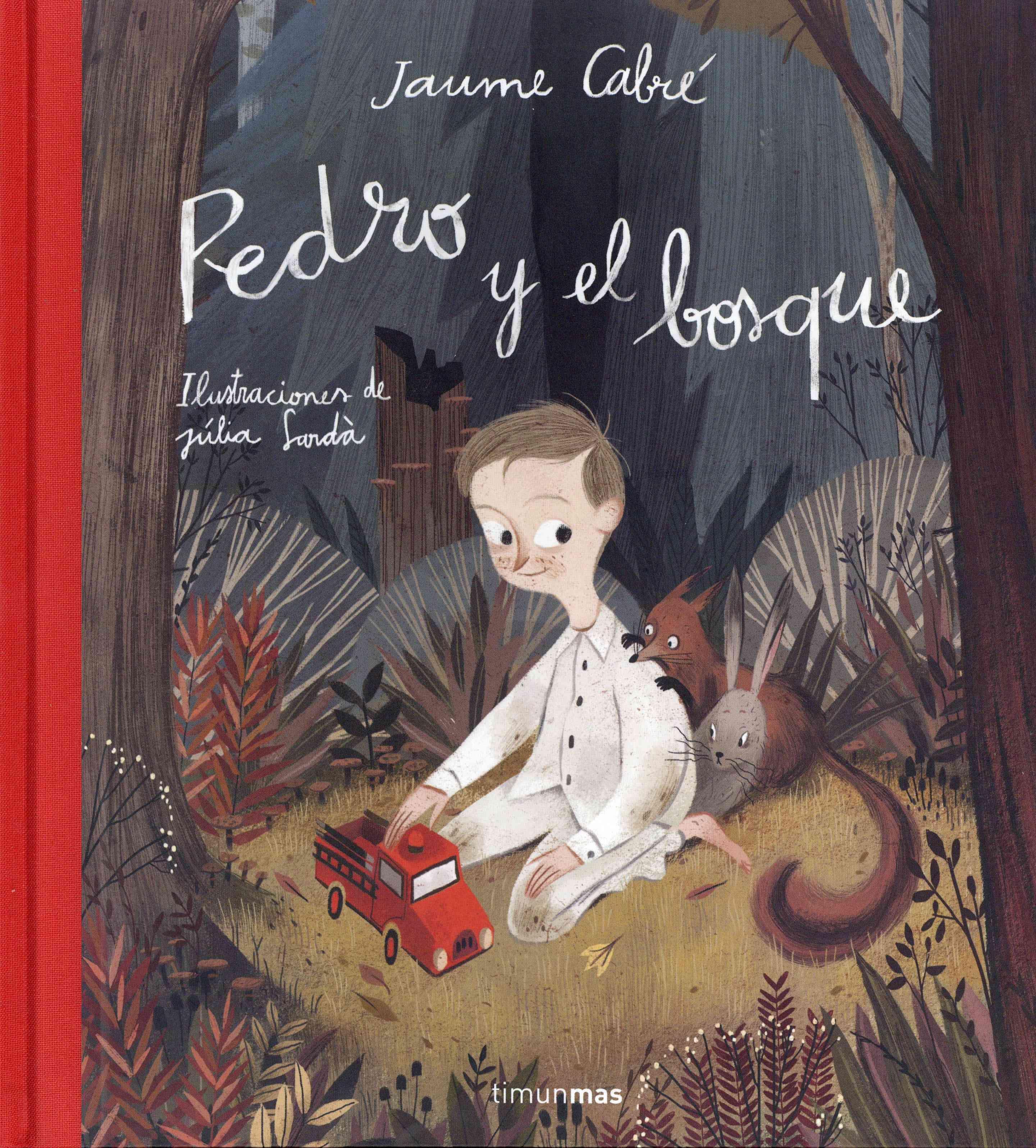 Pedro y el bosque/ Pedro and the