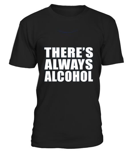 # Kids There S Always Alcohol Humor Funny Tshirts  10 Royal Blue .  HOW TO ORDER:1. Select the style and color you want: 2. Click Reserve it now3. Select size and quantity4. Enter shipping and billing information5. Done! Simple as that!TIPS: Buy 2 or more to save shipping cost!This is printable if you purchase only one piece. so dont worry, you will get yours.Guaranteed safe and secure checkout via:Paypal | VISA | MASTERCARD