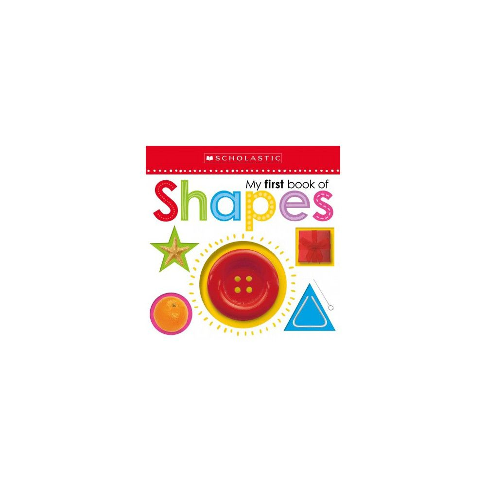 Scholastic Early Learners My First Book of Shapes