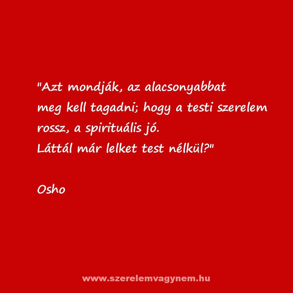 osho szerelem idézetek Szerelmes idézetek | Life quotes, Quotes, Life