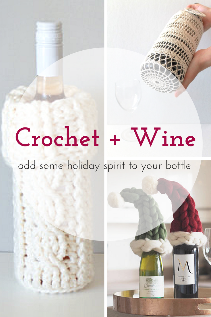7 types of wine cozies & accessories you can crochet | Transform a ...
