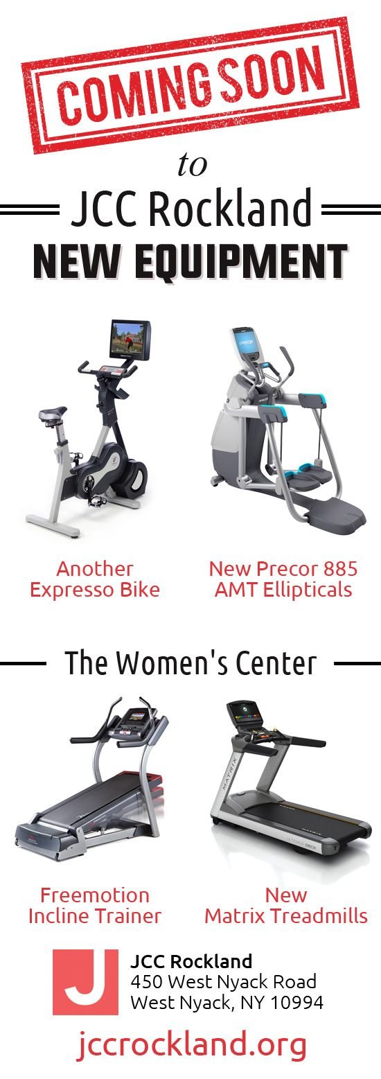 New Equipment Is Coming To Jcc Rockland August 2015 Wellness Fitness Ellipticals Group Fitness Classes