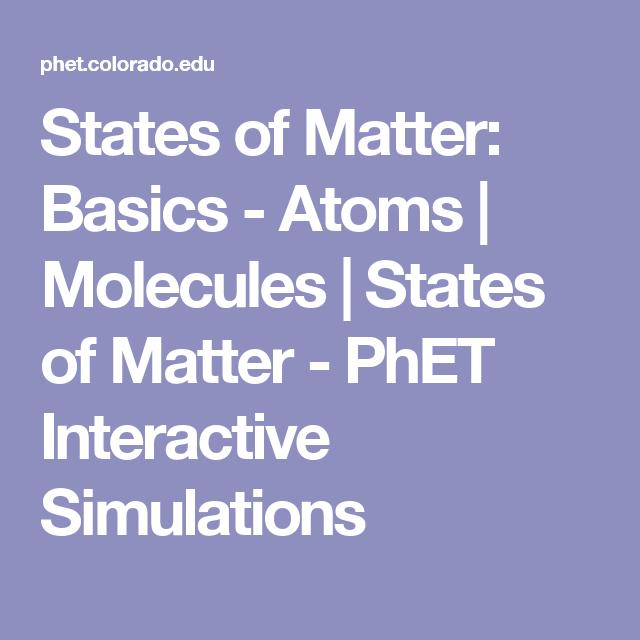 states of matter phet simulation